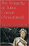 Image of The Tragedy of Julius Caesar (Annotated)