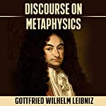 Discourse on Metaphysics | Gottfried Wilhelm Leibniz