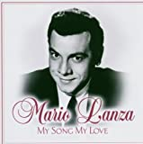 My Song My Love Mario Lanza