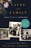 img - for Lives of the Family by Denise Chong (2014-09-18) book / textbook / text book