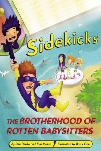 Sidekicks 5: The Brotherhood of Rotten Babysitters PDF