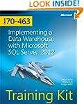 Training Kit (Exam 70-463) Implementi...