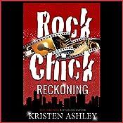 Rock Chick Reckoning   [Kristen Ashley]
