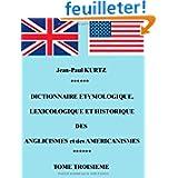 Dictionnaire étymologique des anglicismes et des américanismes : Tome 3