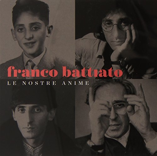 Franco Battiato - Le Nostre Anime: Anthology - Zortam Music