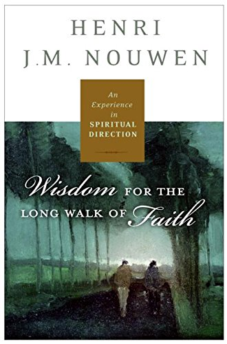 Spiritual Direction: Wisdom for the Long Walk of Faith (The Gift Of Spiritual Direction compare prices)