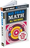 No Fear Math - All the Basics (Spark Notes)