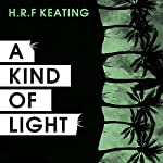 A Kind of Light | H. R. F. Keating