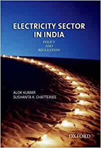 Electricity sector in india policy and regulation