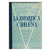 La Antartica Chilena