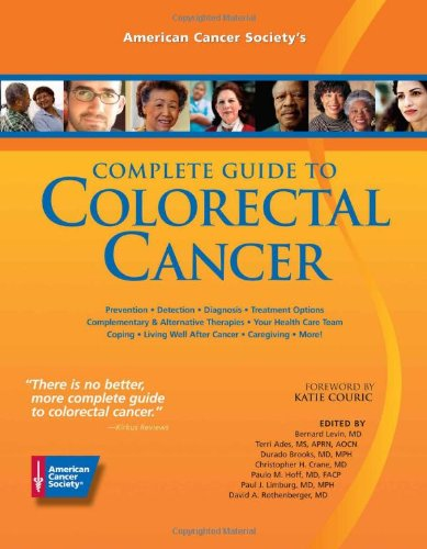 American Cancer Society'S Complete Guide To Colorectal Caner