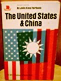 The United States and China (0670001082) by Fairbank, John King
