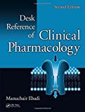 img - for Desk Reference of Clinical Pharmacology, Second Edition (CRC Desk Reference Series) 2nd Edition by Ebadi, Manuchair (2007) Hardcover book / textbook / text book