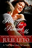 How You Remind Me: Sexy Contemporary Short Story (Book 1, The Girl Most Likely To...)