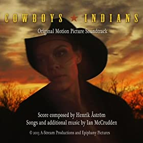 Cowboys and Indians - Original Motion Picture Soundtrack