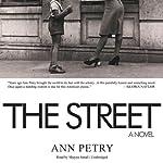 The Street: A Novel | Ann Petry