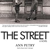 The Street: A Novel | [Ann Petry]