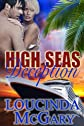 High Seas Deception (Adventure Cruise Lines)