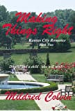 Making Things Right (Kansas City Romance)
