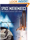Space Mathematics: Math Problems Based on Space Science (Dover Books on Aeronautical Engineering)