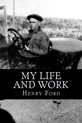an introduction to the life and work of henry ford