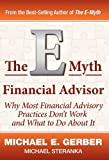The E-Myth Financial Advisor (0983500150) by Gerber, Michael E.