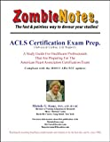 img - for Zombie Notes ACLS Certification Exam Prep. book / textbook / text book