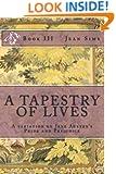 A Tapestry of Lives, Book 3: A variation on Jane Austen's Pride and Prejudice (Volume 3)