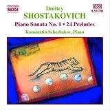 ショスタコーヴィチ:ピアノ・ソナタ第1番/24の前奏曲