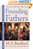 Founding Fathers: Brief Lives of the Framers of the United States Constitution Second Edition, Revised