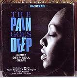 Backbeats: The Pain Goes Deep-More Deep Soul Gems