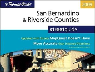 San Bernardino & Riverside Counties Street Guide (Thomas Guide San Bernardino/Riverside Counties Street Guide)