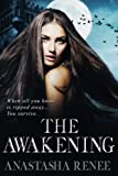 The Awakening: A Witch-Vampire Romance: Feel the Heat.