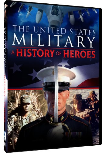 the united states military a history of heroes dvd 2013