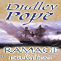 Ramage and the Drumbeat: The Lord Ramage Novels, Book 2 (       UNABRIDGED) by Dudley Pope Narrated by Steven Crossley