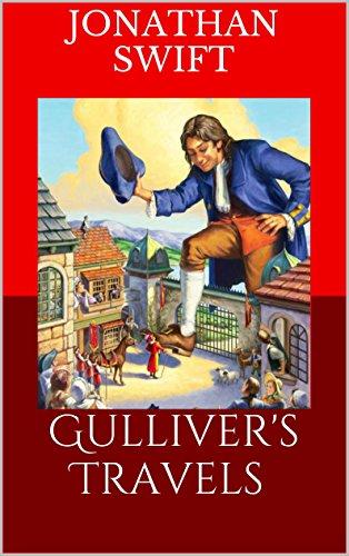 Jonathan Swift - Gulliver's Travels (ILLUSTRATED)