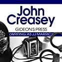 Gideon's Press Audiobook by John Creasey Narrated by Gordon Griffin
