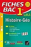 Fiches bac Histoire-G�ographie 1re L, ES, S : fiches de r�vision - Premi�re s�ries g�n�rales