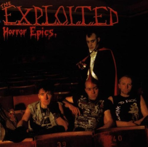 Horror Epics by The Exploited (1998-04-07)