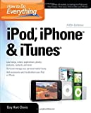 How to Do Everything iPod, iPhone & iTunes, Fifth Edition (0071630244) by Hart-Davis, Guy