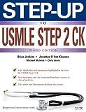 Step-up to USMLE Step 2 Ck (Step-up Series) by Jonathan P. Van Kleunen, Brian Jenkins, Michael McInnis, Chr (2013) Paperback