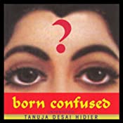 Born Confused | [Tanuja Desai Hidier]