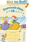 Grammatik-Stars: 1./2. Schuljahr - �b...