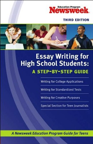 essay-writing-for-high-school-students-a-step-by-step-guide-by-newsweek-education-program-2006-10-31