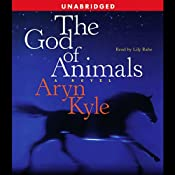 The God of Animals | [Aryn Kyle]