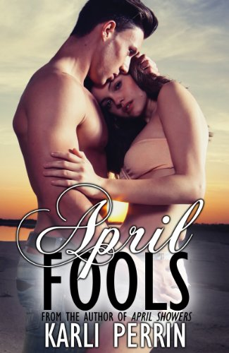 April Fools by Karli Perrin