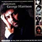 Maximum George Harrison: The Unauthorised Biography