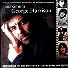 Maximum George Harrison: The Unauthorised Biography