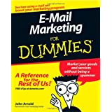 e-mail Marketing For Dummiesby John Arnold