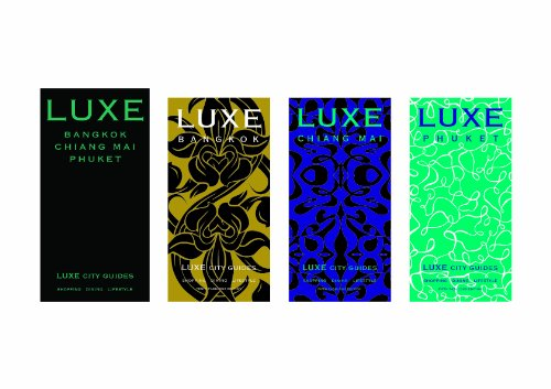 LUXE Thailand Travel Set: Bankok, Phuket and Chiang Mai (4th Edition) (Luxe City Guides)